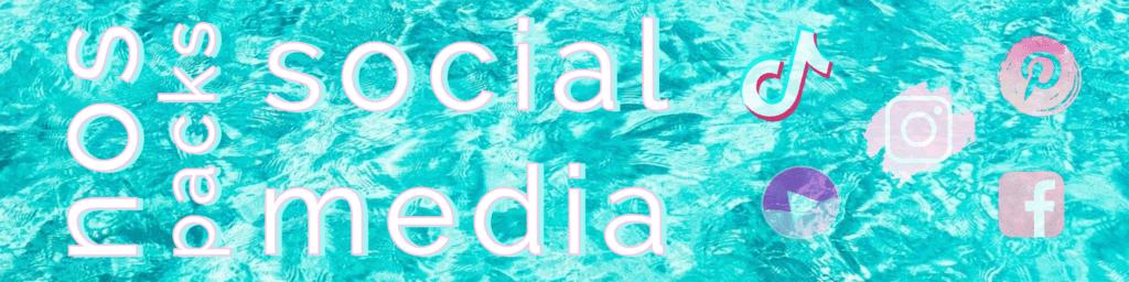 Nos packs social media